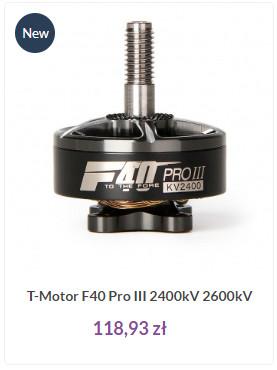 Silnik F40 PROIII z T-Motor to świetna propozycja do modeli dronów wyścigowych i freestyle - 2400kV mają świetny moment oraz są ekonomiczne