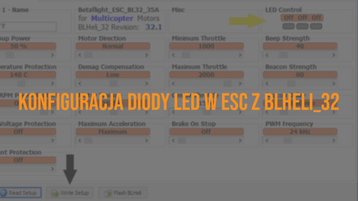 Jak skonfigurować diodę LED w ESC z BLHeli_32?