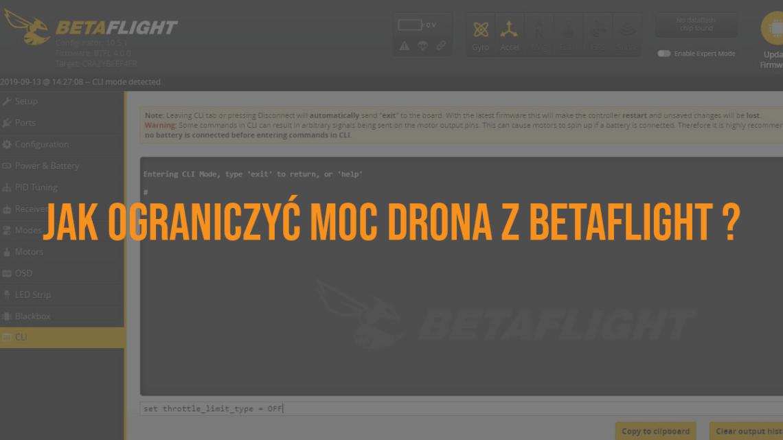 Jak ograniczyć moc drona wyścigowego z oprogramowaniem Betaflight ?