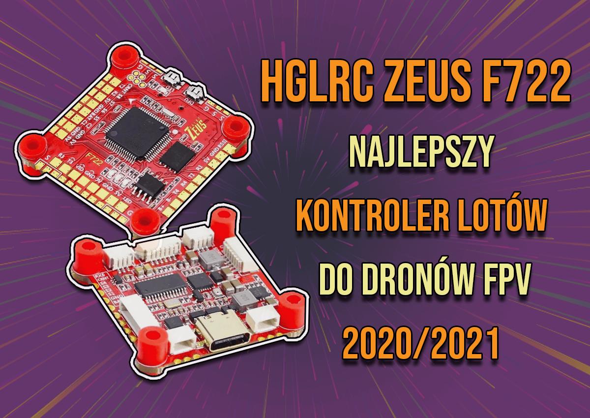 Rewelacyjny FC Zeus F722 – Wszechstronny i genialny kontroler lotu do FPV!