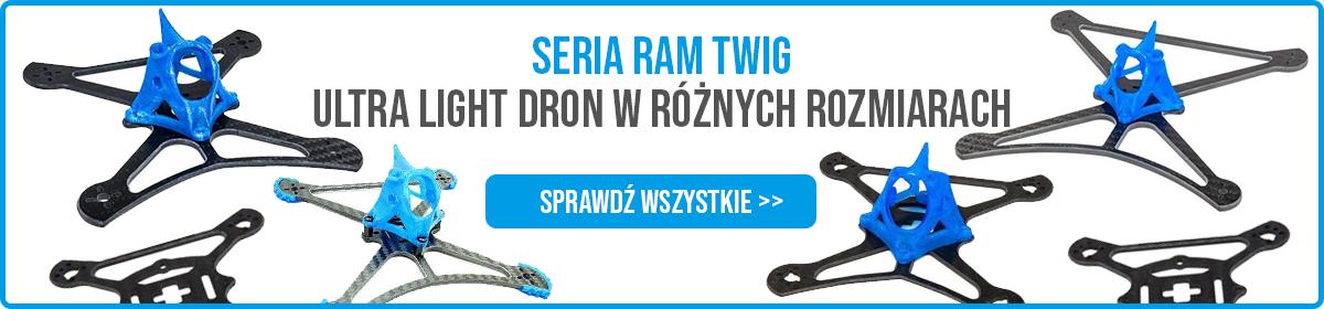Ramy Twig - Ultra Light Dron w różnych rozmiarach